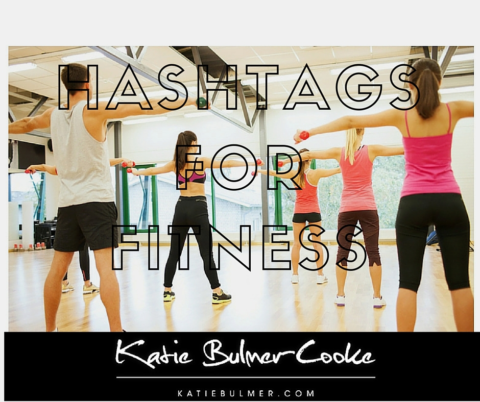 Fitness Hashtags for Bloggers
