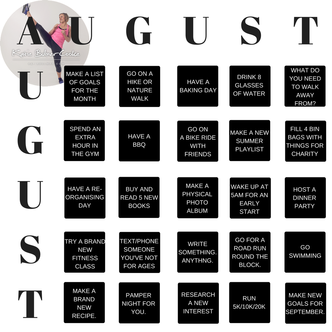Hello August! Goals for this month…