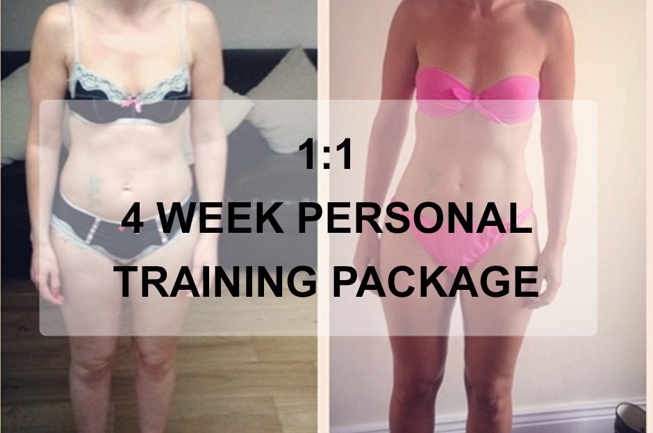 1:1 4 Week Personal Training Package