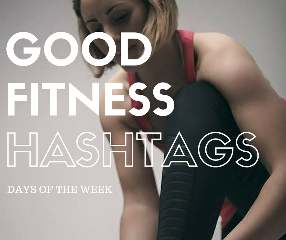 Good Fitness Hashtags to use on Instagram - Katie Bulmer-Cooke